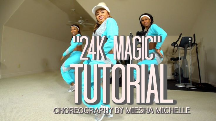 Dance Tutorial (Complete) 24K Magic - Bruno Mars - Miesha Michelle Chore...