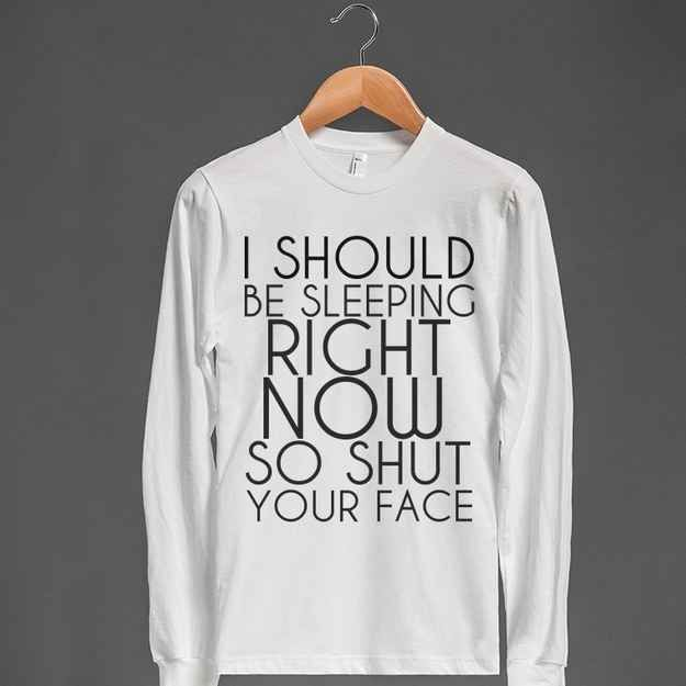 For Monday's.   20 Cool T-Shirts Every Twentysomething Can Definitely Relate To