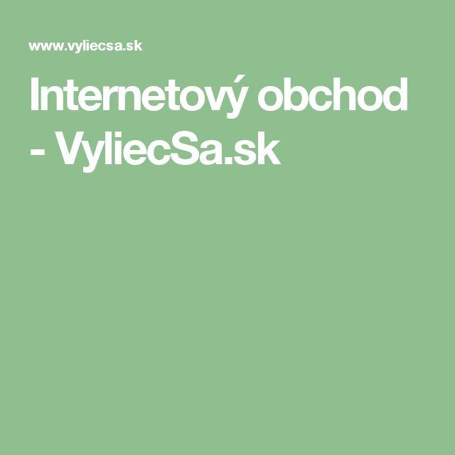 Internetový obchod - VyliecSa.sk