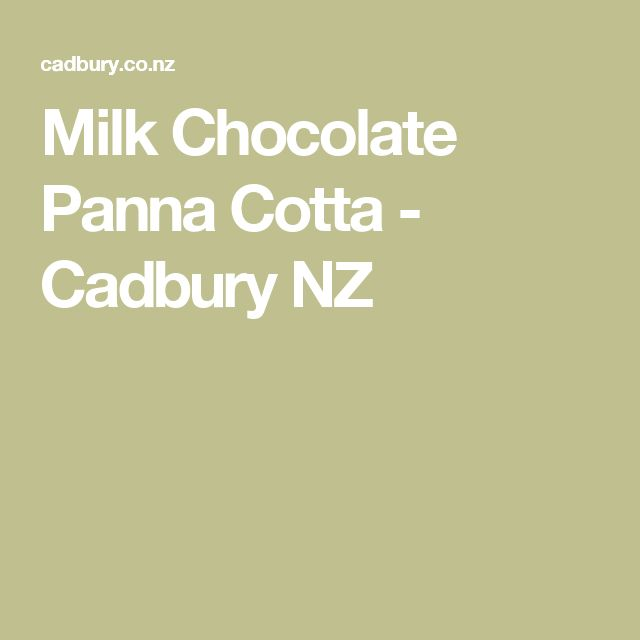 Milk Chocolate Panna Cotta - Cadbury NZ