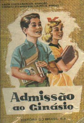 """ANOS DOURADOS: IMAGENS & FATOS: IMAGENS = MATERIAL ESCOLAR- """"Admissão"""""""