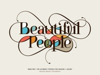 'Beautiful People' in the new Paris Pro Typeface Moshik Nadav Typeography