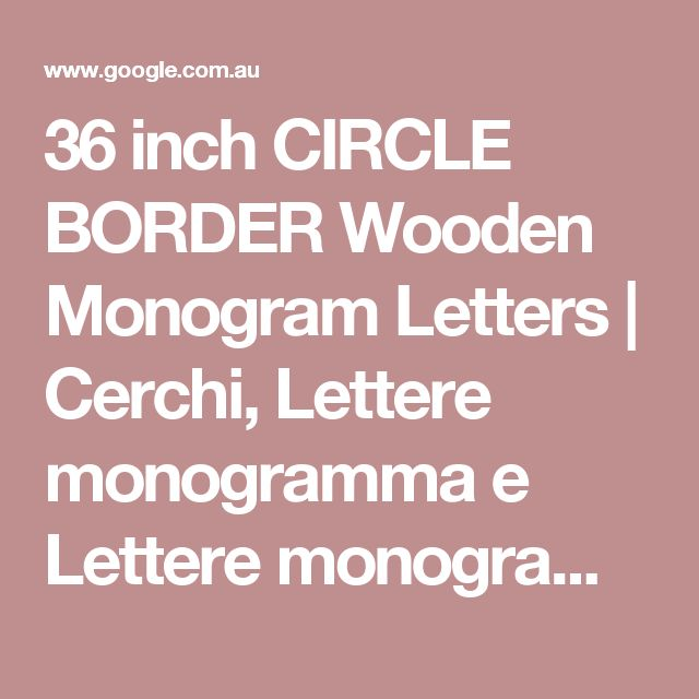 36 inch CIRCLE BORDER Wooden Monogram Letters | Cerchi, Lettere monogramma e Lettere monogramma in legno