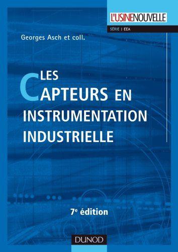 Les capteurs en instrumentation industrielle  7ème édition