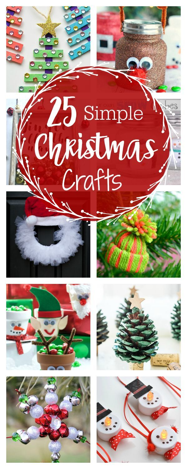 25 Cute and Simple Christmas Crafts for