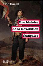Eric Hazan, Une histoire de la Révolution française