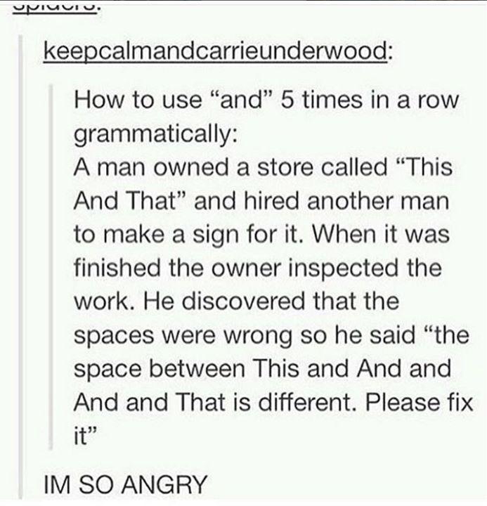 I HAD TO READ IT 10 FUCKING TIMES FUCK Hahaha I love this post