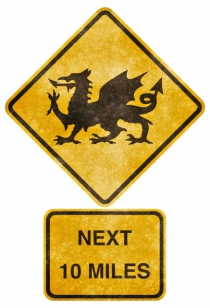 Love this Welsh Dragon road sign. Reminds me of the frog crossing sign at home, only even cooler.