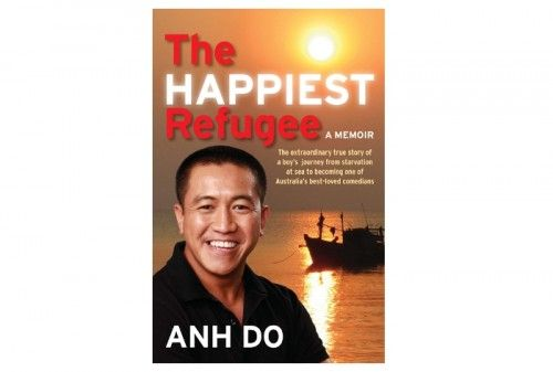 The Happiest Refugee by Anh Do, published by Allen & Unwin