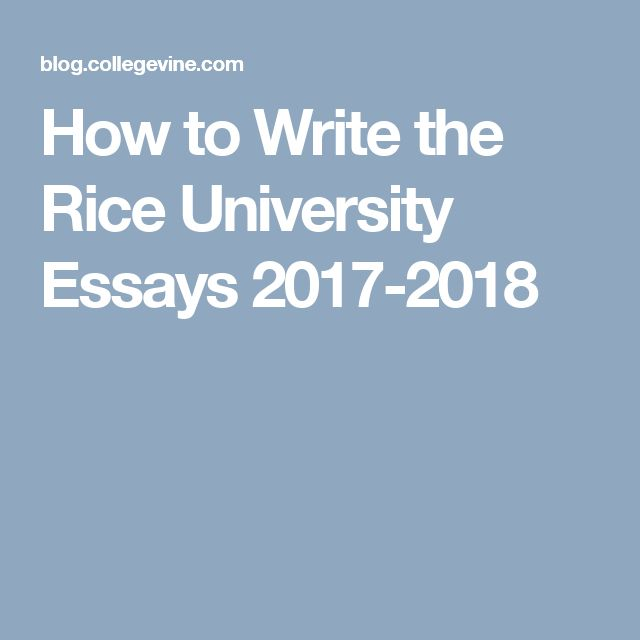 best college images collage colleges and high  applying to the rice university this year our guide on how to write stellar supplemental essays for the application cycle