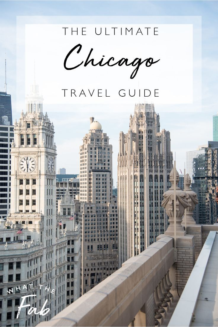 Chicago Itinerary The Ultimate Travel Guide Chicago Travel