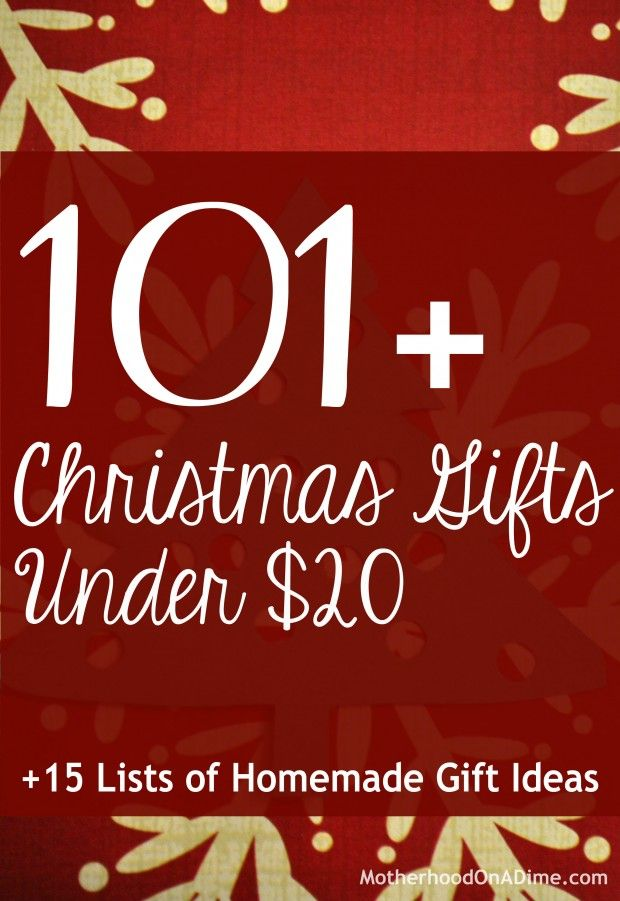 101+ Christmas Gifts Under Twenty Dollars + 15 Lists of Homemade Gift Ideas