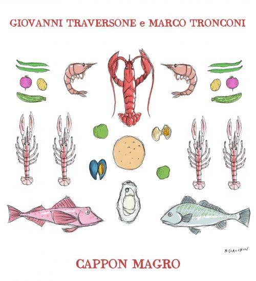 Il Cappon Magro al Nuovo Macello. Pesci e verdure per Giovanni Traversone e Marco Tronconi
