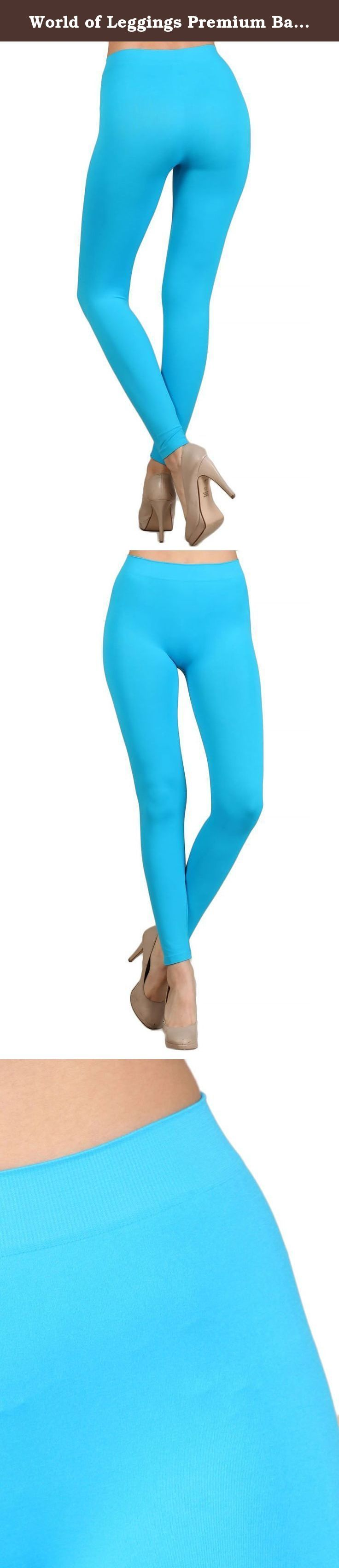 World of Leggings Premium Basic Nylon Spandex Leggings Turquoise. WOMEN'S BASIC NYLON SPANDEX LEGGINGS World of Leggings provides the very best on trend women's basic leggings with the quality you expect and prices that paint a smile. Our women's basic spandex leggings are a must for every women's fashion wardrobe with a huge selection of colors to fit any mood and outfit. The basic leggings are made from a superior quality nylon spandex fabric that is going to make designing quick…