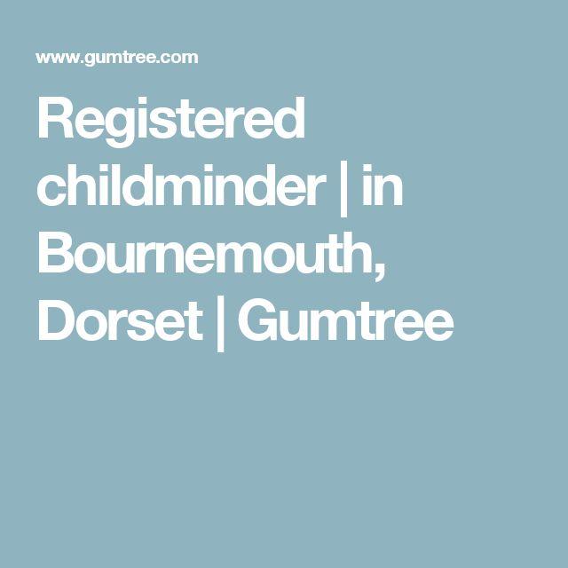 Registered childminder   in Bournemouth, Dorset   Gumtree