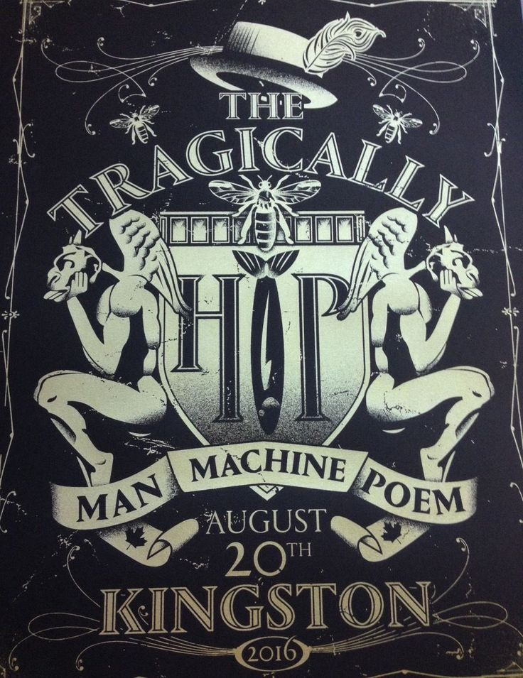 2016 TRAGICALLY HIP Final Concert Poster KINGSTON  AUGUST 20 MAN  MACHINE POEM…