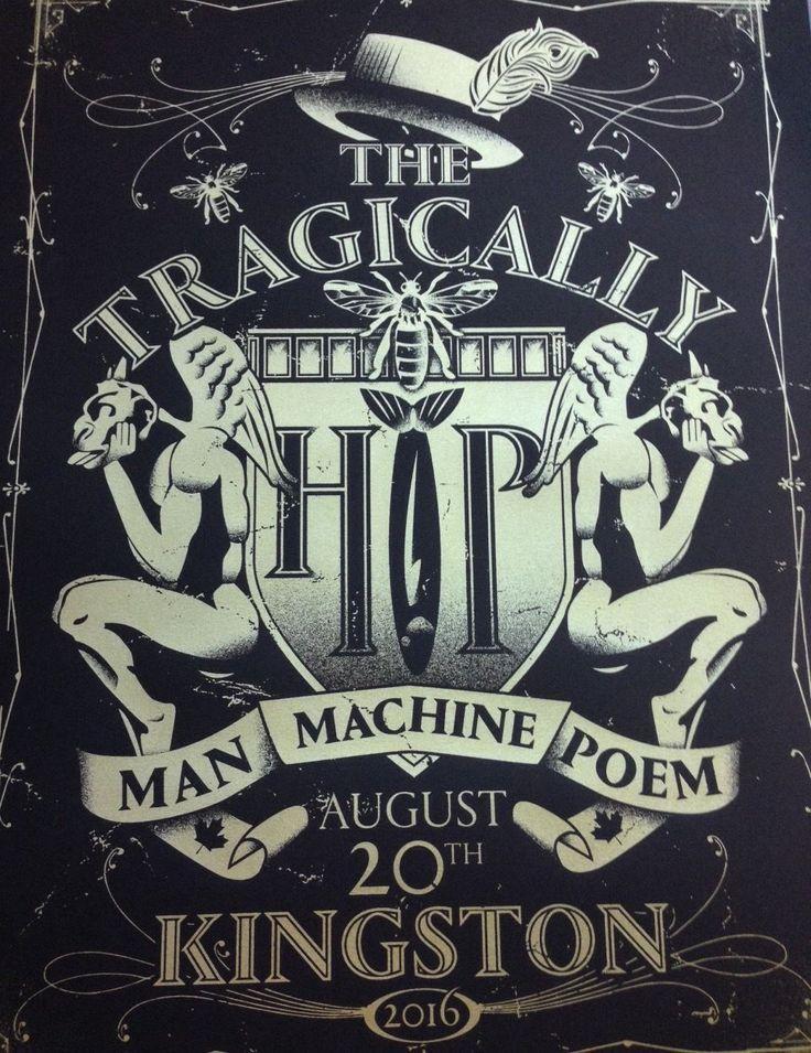 2016 TRAGICALLY HIP Final Concert Poster KINGSTON AUGUST 20 MAN MACHINE POEM…