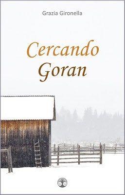 Cercando Goran, il noir di Grazia Gironella