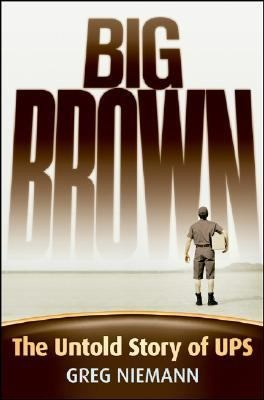 Big Brown. Company: United Parcel Service, Inc. (UPS). http://libcat.bentley.edu/record=b1136542~S0