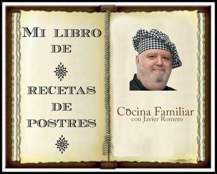 Libro de RECETAS DE POSTRES de Javier Romero. Descarga gratis