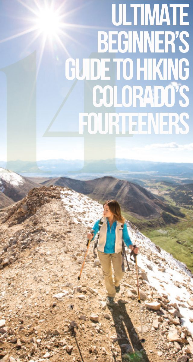 54 peaks. More than 140 routes. And hundreds of thousands of feet in elevation. Here, the ultimate beginner's guide to climbing Colorado's famous fourteeners. | 5280