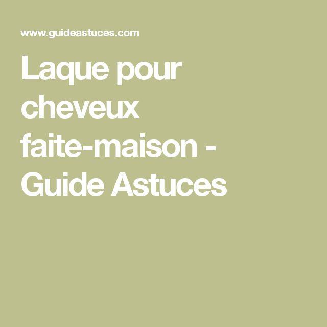 Laque pour cheveux faite-maison - Guide Astuces