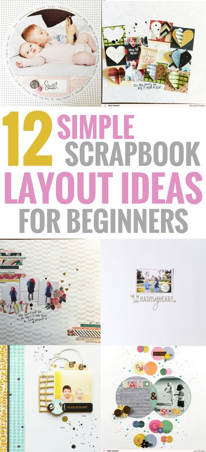 11 simple scrapbook layouts that are perfect for beginners