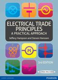 Electrical Trade Principles: a Practical Approach. Fundamental skills for the electrical trades.