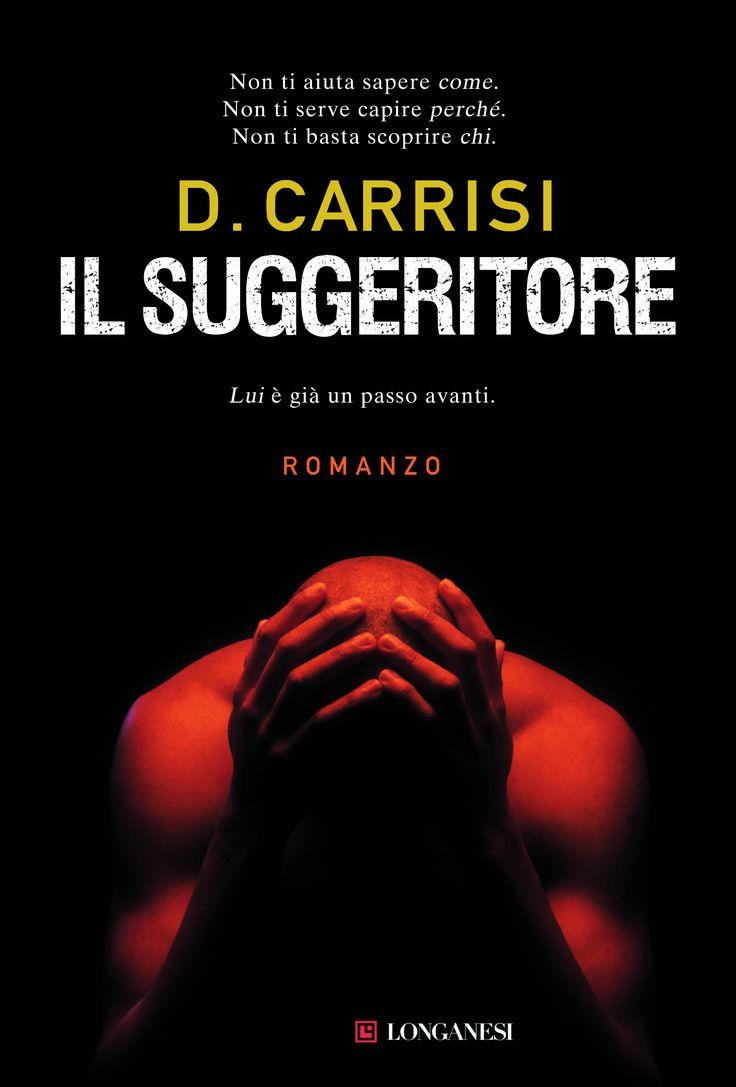 Leggere In Silenzio: [ DOMINO LETTERARIO ] Il Suggeritore di Donato Car...