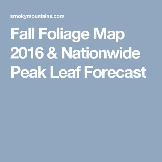Fall Foliage Map 2016 & Nationwide Peak Leaf Forecast