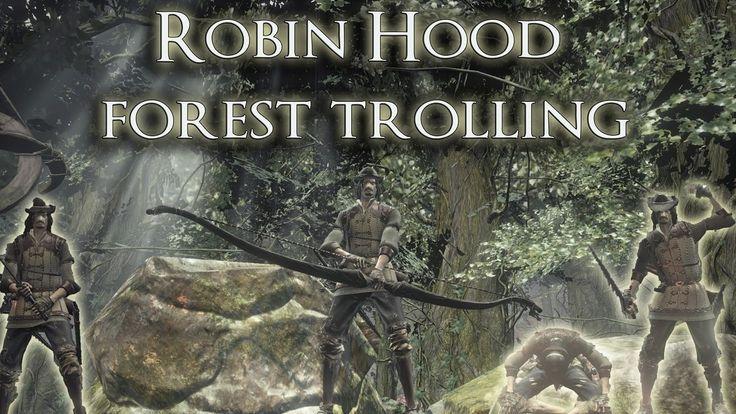 Robin Hood - Dark Souls 3 Forest Trolling (re-upload)