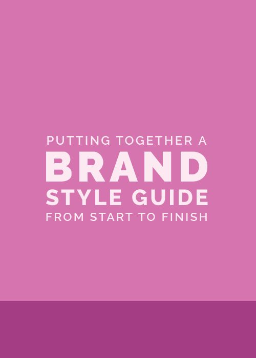 Putting Together a Brand Style Guide from Start to Finish   Elle & Company