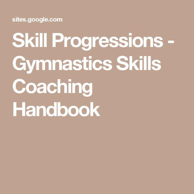 Skill Progressions - Gymnastics Skills Coaching Handbook