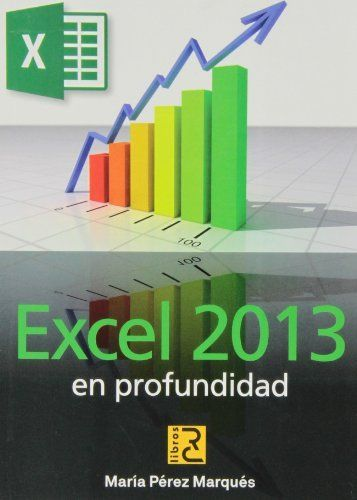 Excel 2013 en profundidad de María Pérez Marqués. Máis información no catálogo: http://kmelot.biblioteca.udc.es/record=b1510766~S1*gag