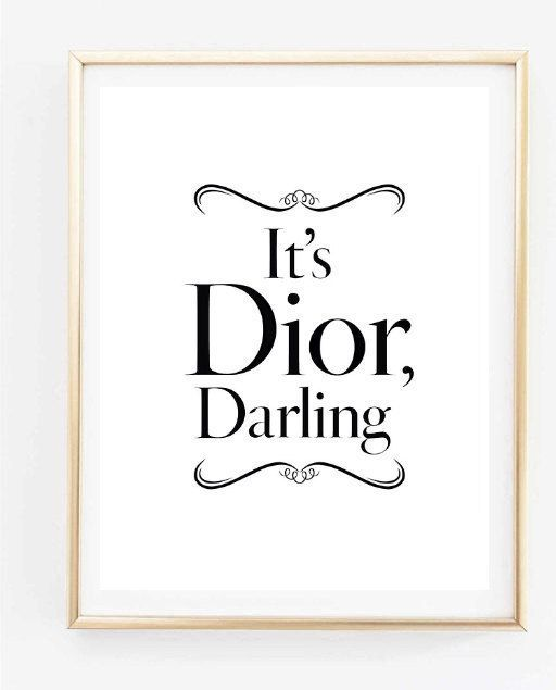 its dior darling fashion room decor inspirational tumblr quote typographic print dorm room tumblr room decor framed quotes teen room decor