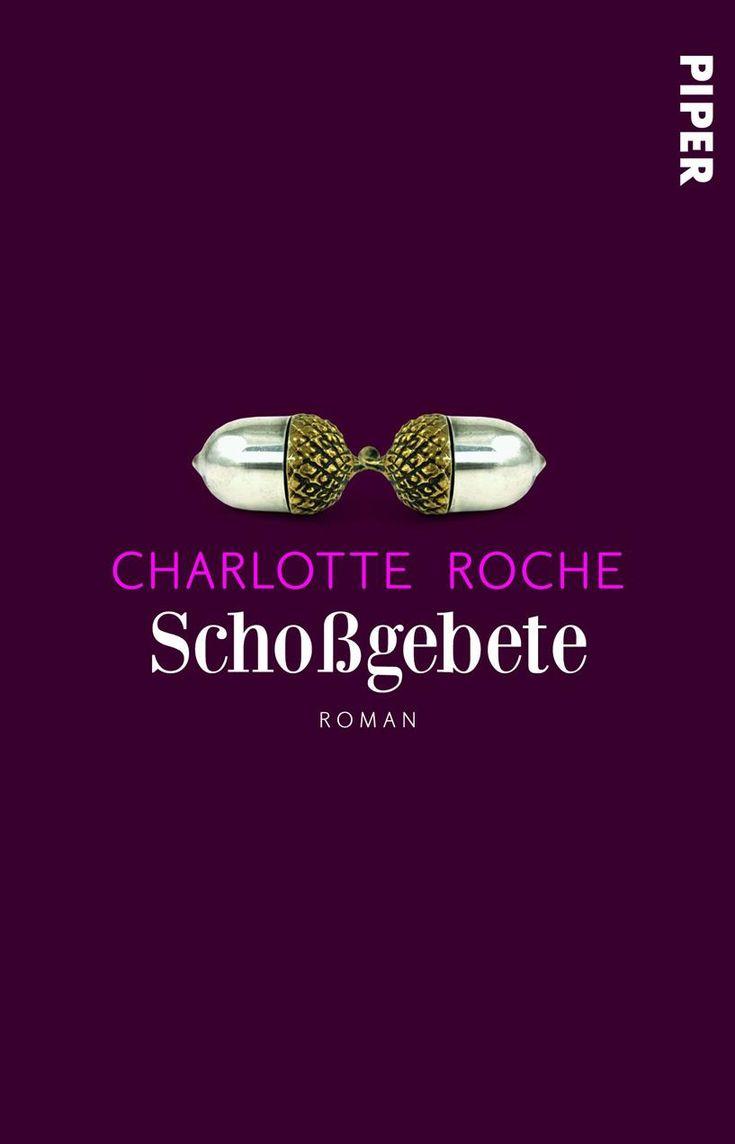 """""""Schoßgebete"""" von Charlotte Roche"""