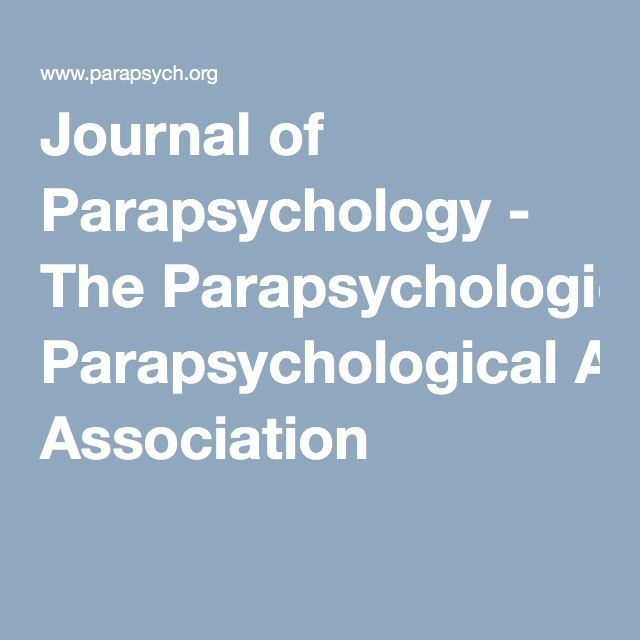 Journal of Parapsychology - The Parapsychological Association
