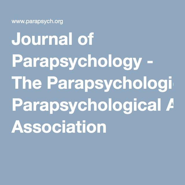 Journal of Parapsychology - The Parapsychological Association