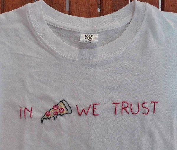fec44675a3d12 In Pizza We Trust 5 minute DIY embroidery t-shirt is SO CUTE! Love ...