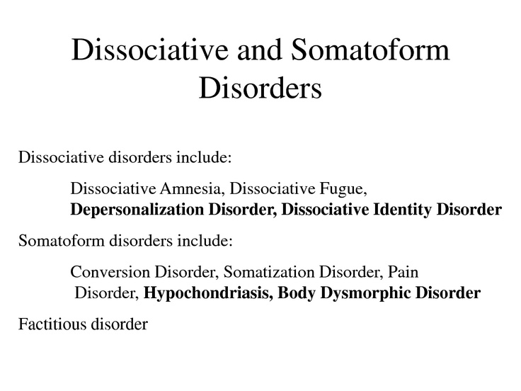 anxiety somatoform and dissociative disorders outline and case analysis Somatoform & dissociative disorders   and modeling of anxiety to physical  research on etiology or tx for any somatoform or dissociative disorders.