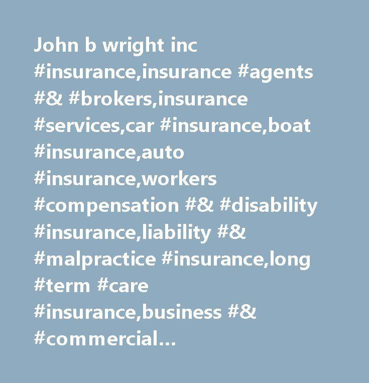 John b wright inc #insurance,insurance #agents #& #brokers,insurance #services,car #insurance,boat #insurance,auto #insurance,workers #compensation #& #disability #insurance,liability #& #malpractice #insurance,long #term #care #insurance,business #& #commercial #insurance,homeowners #insurance,life #insurance,agriculture #insurance,boat #& #marine #insurance,legal #& #financial, #manasquan, #manasquan-nj, #08736…