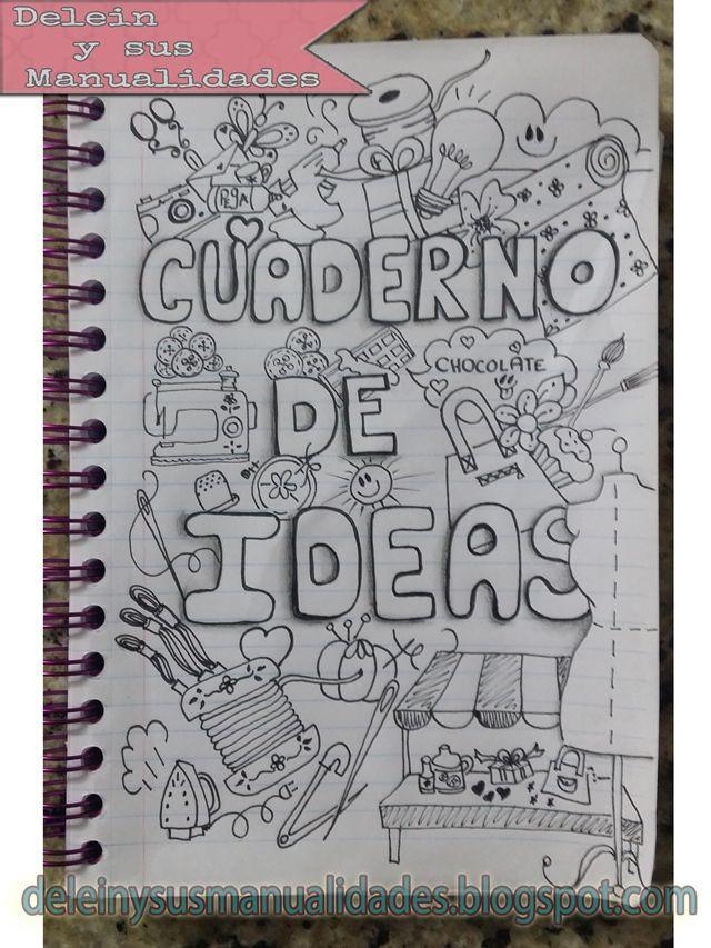 Delein Padilla y sus manualidades: Cuaderno de las iDEAS