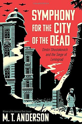 Symphony for the City of the Dead: Dmitri Shostakovich and the Siege of Leningrad by M.T. Anderson http://www.amazon.com/dp/0763668184/ref=cm_sw_r_pi_dp_a9zGwb04D493S