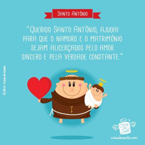 """""""Querido Santo Antônio, ajudai para que o namoro e o matrimônio sejam alicerçados pelo amor sincero e pela verdade constante."""" (Oração a Santo Antônio)  #catequese #santoantonio #cristianismo #amor #namoro #matrimonio"""