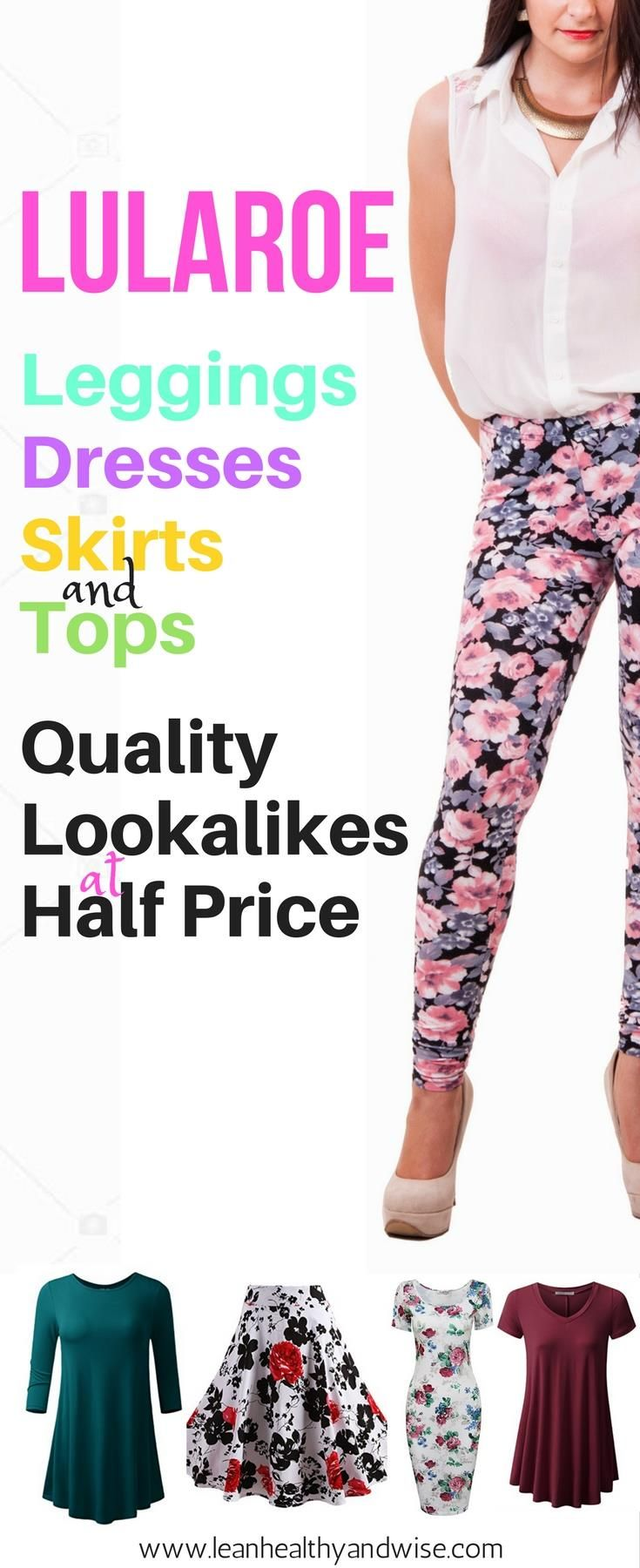 LuLaRoe clothing is lovely but expensive. Find out where you can buy top quality LuLaRoe alternatives - leggings, dresses, skirts and tunics at half price or less. via @leanhealthywise