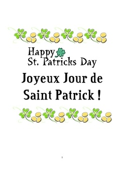 ($2.00) Teach your students some new vocabulary for Saint Patrick's Day in French! This document includes Saint Patrick's Day vocabulary and expressions, greeting card templates, and a wordsearch with answer key. Joyeux Jour de Saint Patrick!