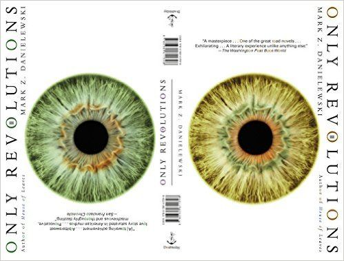 Mark Z. Danielewski's Only revolutions / by Hailey Publicación 	London : Doubleday, 2014