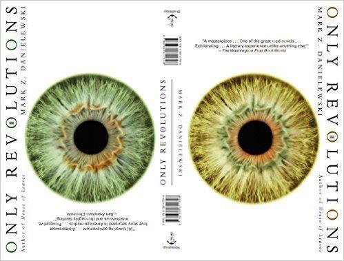 Mark Z. Danielewski's Only revolutions / by Hailey Publicación London : Doubleday, 2014
