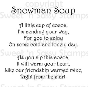 Sweet 'n Sassy Stamps - Snowman Soup Poem Digital Stamp, $0.99 (http://www.sweetnsassystamps.com/products/Snowman-Soup-Poem-Digital-Stamp.html/)