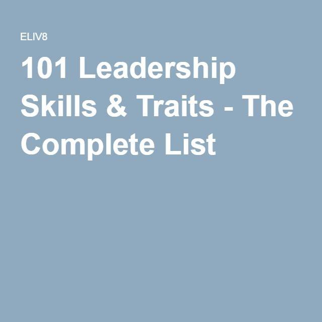101 Leadership Skills & Traits - The Complete List